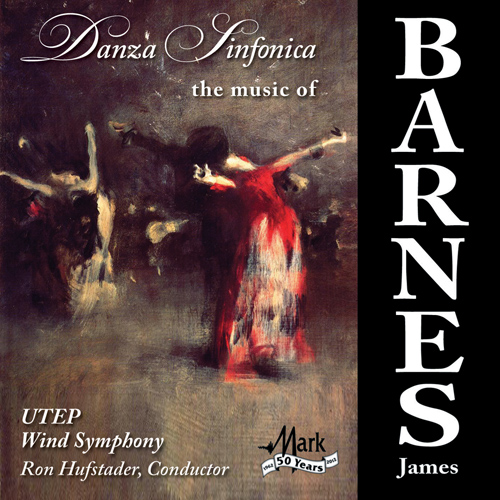 Danza Sinfonica: The Music of James Barnes - click here
