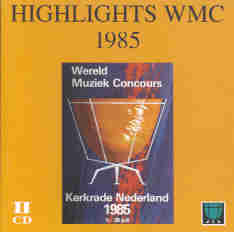Highlights WMC 1985 Kerkrade - click here