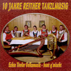 10 Jahre Reither Tanzlmusig - click here