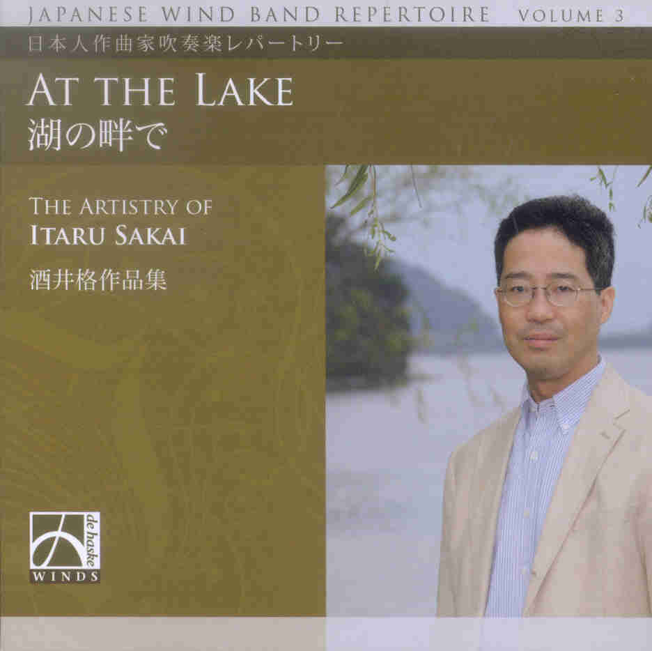 Japanese Wind Band Repertoire #3: At the Lake (The Artistry of Itaru Sakai) - click here